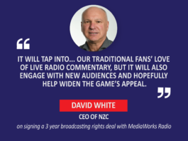 David White, CEO, NZC on signing a 3-year broadcasting rights deal with MediaWorks Radio
