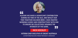 Nick Hockley, Interim Chief Executive at Cricket Australia on ACA Chief Executive Alistair Nicholson's retirement