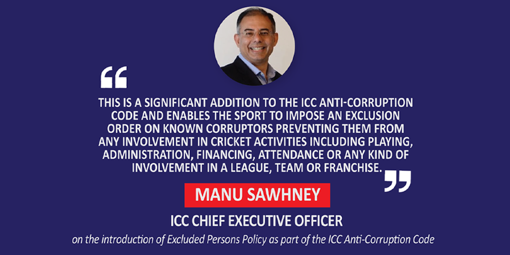 Manu Sawhney, ICC Chief Executive Officer on the introduction of Excluded Persons Policy as part of the ICC Anti-Corruption Code