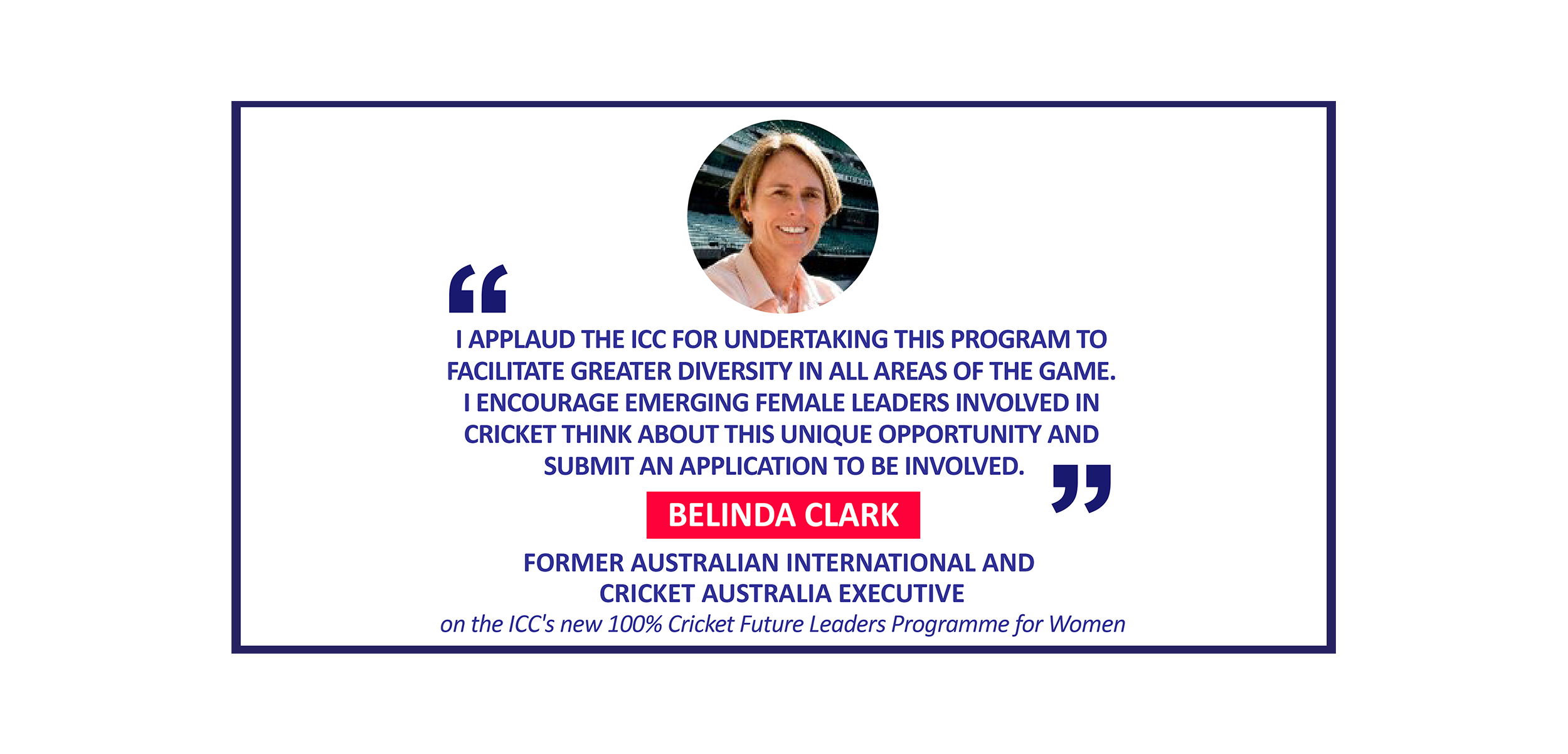 Belinda Clark, former Australian International and Cricket Australia executive on the ICC's new 100% Cricket Future Leaders Programme for Women