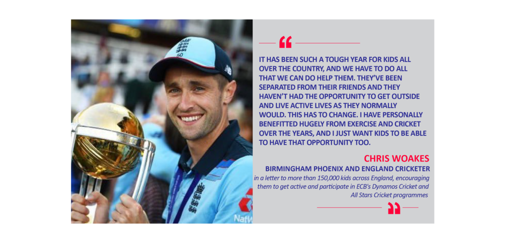Chris Woakes, Birmingham Phoenix and England Cricketer in a letter to more than 150,000 kids across England, encouraging them to get active and participate in ECB's Dynamos Cricket and All Stars Cricket programmes