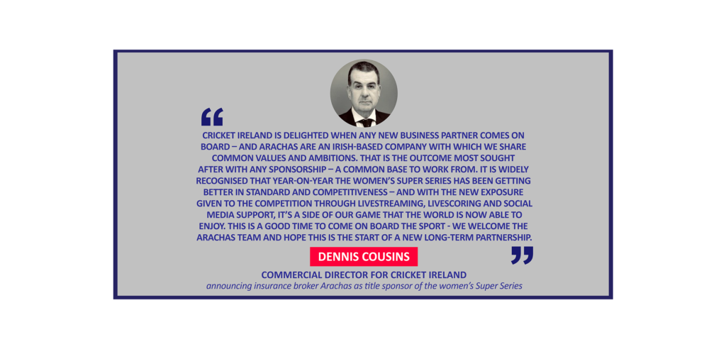 Dennis Cousins, Commercial Director for Cricket Ireland announcing insurance broker Arachas as title sponsor of the women's Super Series