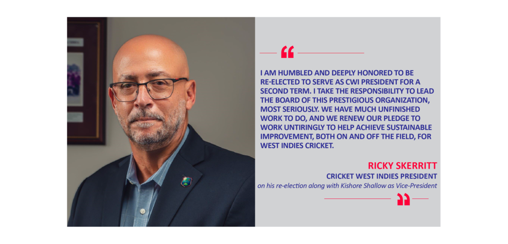 Ricky Skerritt, Cricket West Indies President on his re-election along with Kishore Shallow as Vice-President