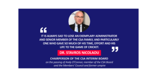 Dr. Stavros Nicolaou, Chairperson of the CSA Interim Board on the passing of Andy O'Connor, member of the CSA Board and the Members' Council and former umpire