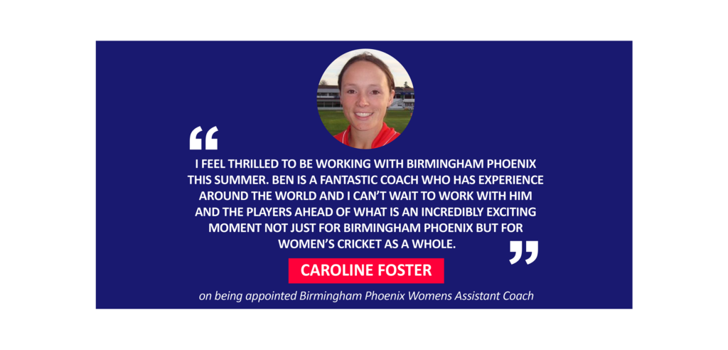 Caroline Foster on being appointed Birmingham Phoenix Womens Assistant Coach