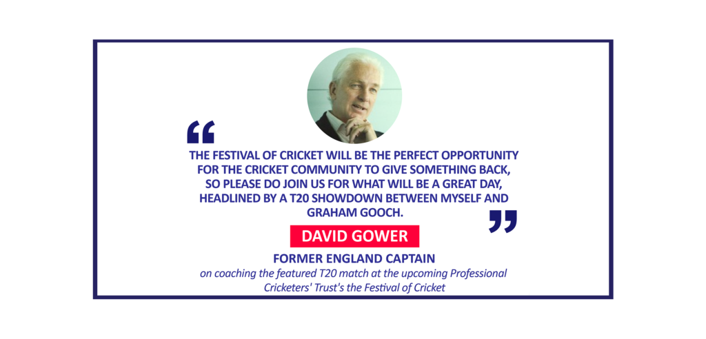 David Gower, Former England captain on coaching the featured T20 match at the upcoming Professional Cricketers' Trust's the Festival of Cricket