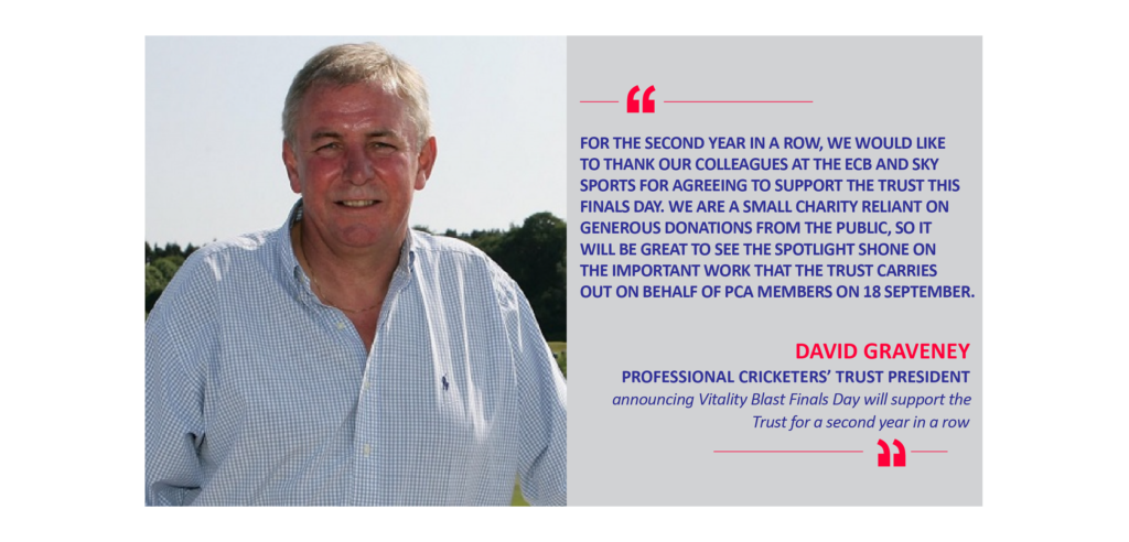 David Graveney, Professional Cricketers' Trust President announcing Vitality Blast Finals Day will support the Trust for a second year in a row