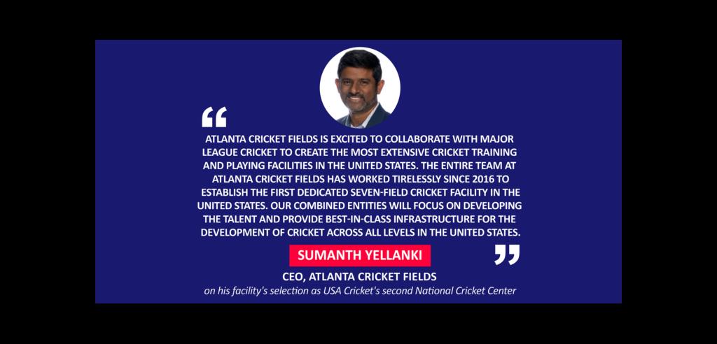 Sumanth Yellanki, CEO, Atlanta Cricket Fields on his facility's selection as USA Cricket's second National Cricket Center