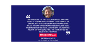 Mark Chapman, BBC Broadcaster on the impact of The Hundred