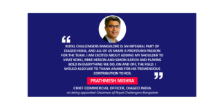 Prathmesh Mishra, Chief Commercial Officer, Diageo India on being appointed Chairman of Royal Challengers Bangalore