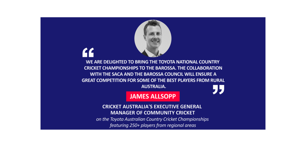 James Allsopp, Cricket Australia's Executive General Manager of Community Cricket on the Toyota Australian Country Cricket Championships featuring 250+ players from regional areas