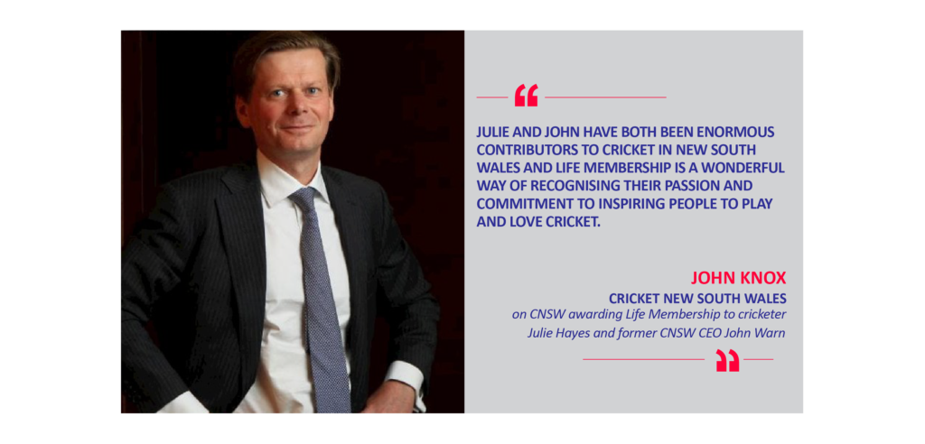 John Knox, Chairman, Cricket New South Wales on CNSW awarding Life Membership to cricketer Julie Hayes and former CNSW CEO John Warn