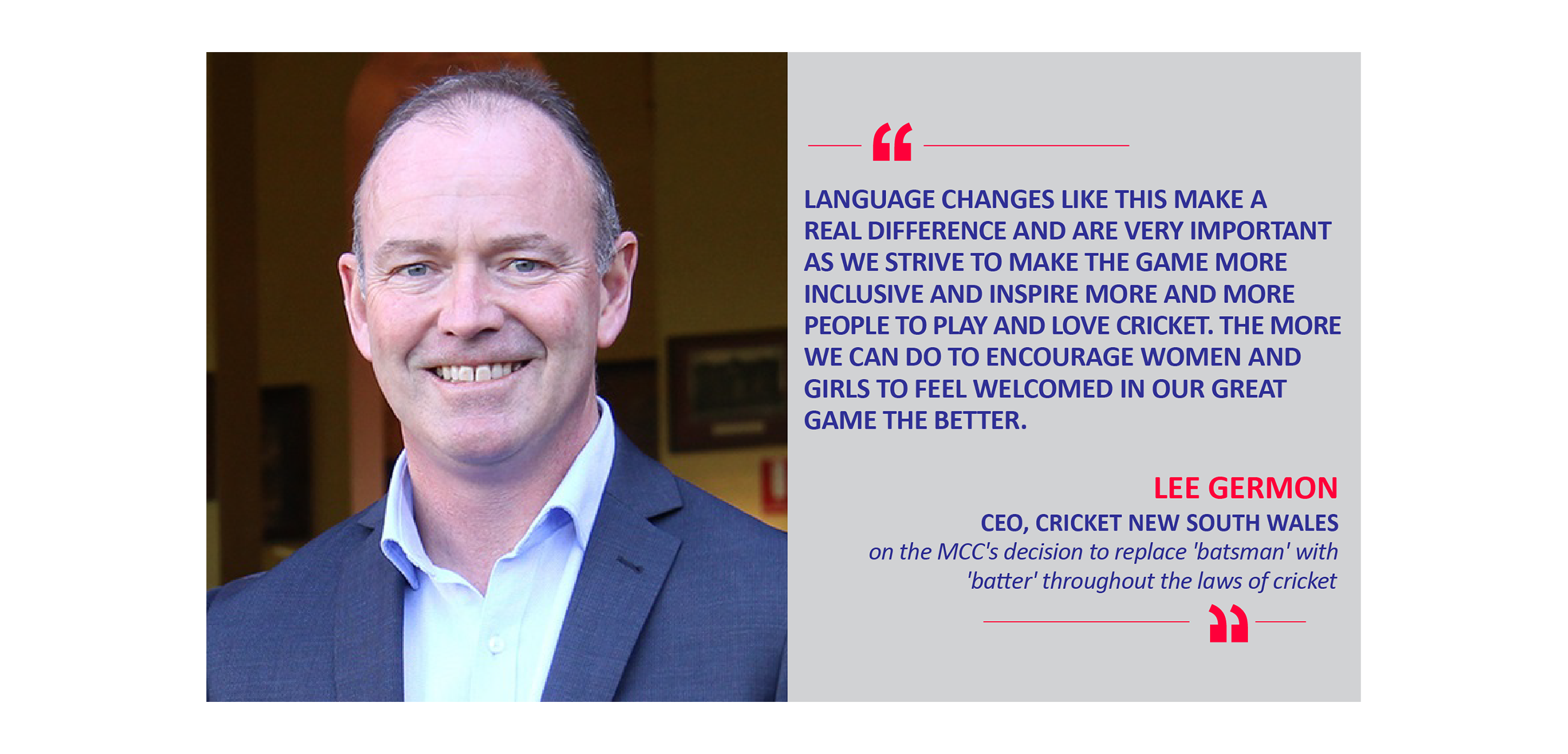 Lee Germon, CEO, Cricket New South Wales on the MCC's decision to replace 'batsman' with 'batter' throughout the laws of cricket