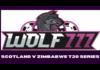 Cricket Scotland: Wolf777 Scotland v Zimbabwe T20 Series kicks off Men's T20 World Cup countdown