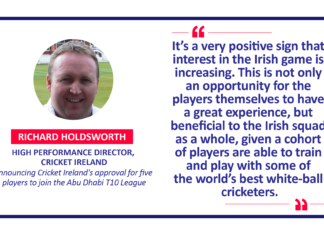 Richard Holdsworth, High Performance Director, Cricket Ireland announcing Cricket Ireland's approval for five players to join the Abu Dhabi T10 League