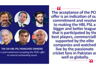 The Six HBL PSL Franchise Owners in a joint statement accepting the PCB's offer on several outstanding issues
